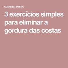 3 exercícios simples para eliminar a gordura das costas