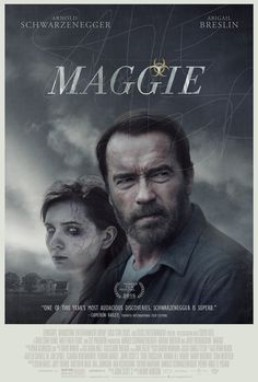 Maggie- pretty good, if not a little depressing. Wanted to see more of her turning into a zombie, but still a good movie!