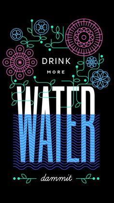 Drink more water dammit typography and boho flower poster design. Web Design, Layout Design, Design Art, Print Design, Typography Letters, Graphic Design Typography, Graphic Design Illustration, Design Graphique, Art Graphique