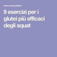 9 esercizi per i glutei più efficaci degli squat