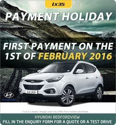 Buy a new Hyundai ix35 Premium and pay your first instalment on the 1st of February 2016.
