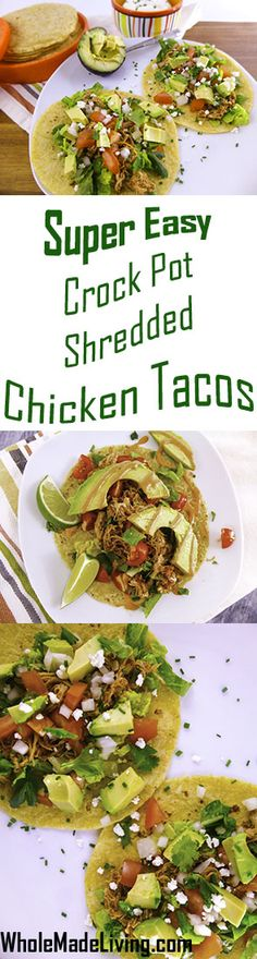 Super EASY Crock Pot Shredded Chicken Tacos~ This is a simple 3 ingredient recipe to throw in the crock pot to make your main ingredient for awesome Tacos!