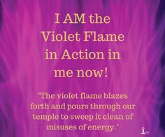 Use the violet flame to unlock the potential of the Flame In The Heart.
