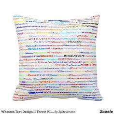 Wheaton Text Design II Throw Pillow