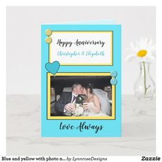 Blue and yellow with photo names anniversary card Wedding Anniversary Greeting Cards, Wedding Anniversary Photos, Happy Anniversary, Wedding Cards, Zazzle Invitations, Party Invitations, Green Photo, Love Always, Custom Greeting Cards