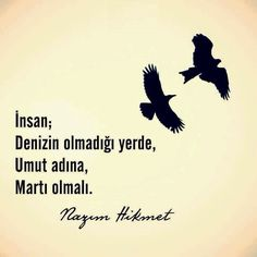 nazım hikmet sözleri 9 Motto, Cool Words, Karma, Quote Of The Day, Best Quotes, Nice Quotes, Texts, Literature, Cool Designs