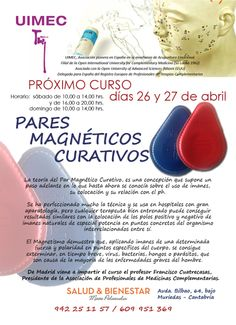 Curso de Pares Magnéticos curativos dias 26 y 27 de Abril . Av Bilbao 64 Bajo Muriendas-Cantabria Bilbao, Medicine, April 27, Acupuncture, Bass
