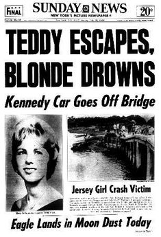 What Really Happened during the Chappaquiddick Incident When Ted Kennedy was Blamed for a Death Newspaper Front Pages, Vintage Newspaper, Newspaper Article, Los Kennedy, Jackie Kennedy, Robert Kennedy, Newspaper Headlines, Headline News, What Really Happened