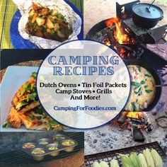 We LOVE camping! Camping Recipes List: Simple meals, next-to-gourmet fests, Dutch ovens, campfires, campstoves, breathtaking nature outdoor settings!
