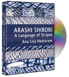 """Ana Lisa Hedstrom """"Arashi Shibori: A Language of Stripes"""" DVD Photo courtesy Ana Lisa Hedstrom"""