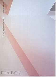 John Pawson: Themes and Projects  by Deyan Sudjic, John Pawson    A thematic overview of the work of British architect John Pawson, known for his pure and harmonious interiors.