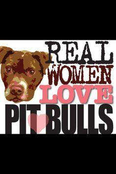 Real women <3 pittbulls