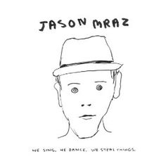 "Jason Mraz album cover We sing, We dance, We steal things It Mine"" Yours"" (with Colbie Caillat) High"" for a Child"" in the Fabric"" (feat. James Morrison) Human"" Dynamo of Volition"" It Kills Me"" Beautiful Mess"" Jason Mraz, Paolo Nutini, Colbie Caillat, Ukulele Tabs, Ukulele Chords, Ukulele Songs, Michael Buble, Jack Johnson, James Morrison"