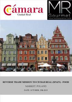 Estos días está teniendo lugar una Misión Comercial Inversa junto con compradores de Polonia organizado por la Cámara de Comercio de Ciudad Real.