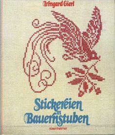 Stickereien in Bauernstuben. Alte Kreuzstichmuster aus Bauernhäusern und Museen: Amazon.de: Irmgard Gierl: Bücher