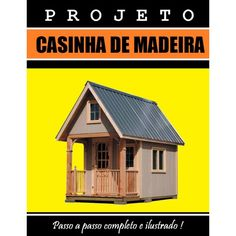 Projetos - Cursos Pegasus Art Decor, Shed, Outdoor Structures, Back Doors, Work Shop Garage, Best Diy Projects, Blue Prints, Barns, Sheds