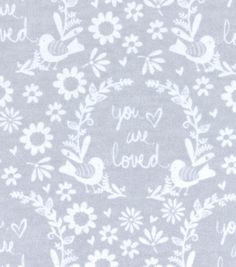 """Nursery Flannel Fabric 42""""-Grey You Are So Loved"""