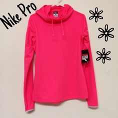 NWT Nike Pro Cowl Neck Hooded Pink Base Layer This brand new with tags Nike Pro base layer is so cute! It could be worn under another top or would look great as a top itself! It has a nice, smooth outside and a wonderfully soft inside. It is a size large but could fit a medium. Check it out! Nike Tops