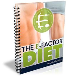The E-Factor Diet Review, The E-Factor Diet Program, The E-Factor Diet Pdf, The E-Factor Diet Guide, TheE-Factor Diet Download