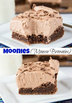 Moonies - A combination of two favorites in one.  Fudgy brownies topped with chocolate mousse make for a chocolate lovers dream.