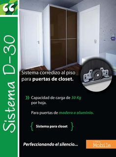 D-30, Sistema corredizo al piso para puertas de closet.