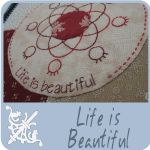 Life is Beautiful BOM by Hugs 'n Kisses. Double sided quilt as you go - 32 stitched/appliqued blocks.