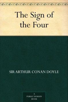 The Sign of the Four (Sherlock Holmes Book 2) by [Doyle, Sir Arthur Conan]