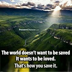 Loving is how you save...