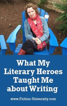What My Literary Heroes Taught Me about Writing Start Writing, Writing A Book, Literary Heroes, Creativity Exercises, First Novel, Make Time, Revolutionaries, Continue Reading, Fiction