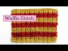 Instructions for working the Waffle Stitch: Cast-on a multiple of 3 stitches, plus 1 Nice and stretchy
