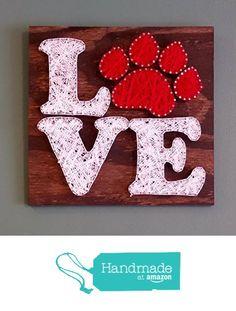 Paw Print Love, Made to Order, String Art Sign from Ruby Owl Designs http://www.amazon.com/dp/B0168D57I2/ref=hnd_sw_r_pi_awdo_x.Wfwb1B3WV3W #handmadeatamazon