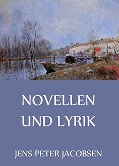 Novellen und Lyrik (German Edition) by [Jacobsen, Jens Peter]