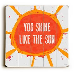 Hey, I found this really awesome Etsy listing at https://www.etsy.com/listing/115614753/new-you-shine-like-the-sun-18-x-18
