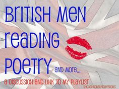 British Men Reading Poetry-Tom Hiddleston, Alan Rickman, Benedict Cumberbatch, Richard Armitage...trust me-you'll want to pin the link to this playlist!!! #sosb