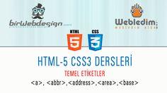 HTML5 CSS3 – DERS-4 Temel Etiketler ve a – abbr – address – area – base etiketleri kullanımı