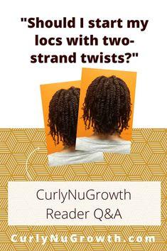 Reader Q&A: Should I start my locs with two-strand twists? An expert loctician responds. Loose Hairstyles, Protective Hairstyles, Pretty Hairstyles, Wedding Hairstyles, Two Strand Twists, Twist Braids, Havana Twists, Dutch Braids, Micro Twists