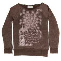Love the book cover merchandise from outofprintclothing.com: plus, for every item purchased they donate a book to a needy neighborhood. Pride and Prejudice fleece $42.00