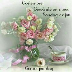 Sondag Good Morning Messages, Good Morning Greetings, Good Morning Good Night, Good Morning Wishes, Day Wishes, Good Morning Quotes, Morning Blessings, Cute Quotes, Happy Quotes