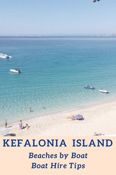 Kefalonia,Greece. Explore the secluded beaches by boat.