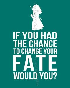 Items similar to If You Had The Chance To Change Your Fate Disney Brave / Merida Inspired Print (Digital Copy) on Etsy Disney And Dreamworks, Disney Pixar, Walt Disney, Disney Love, Disney Magic, Brave 2012, Princess Merida, Brave Princess, Disney Addict