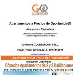 Apartamentos a Precios de Oportunidad!! Aún quedan Disponibles Cómodos Apartamentos de 2 y 3 Habitaciones Santo Domingo Norte, Próximo al Metro  Construye GOOBSERCON, S.R.L. 809.847.9400/ 829.219.1274 / 809.541.6594