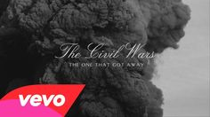 The Civil Wars - The One That Got Away | June 11, 2013 | over and over and over again