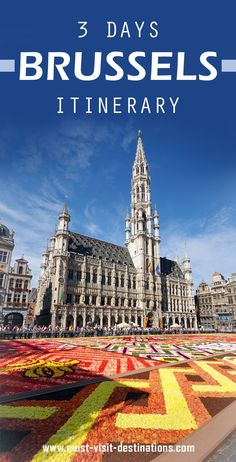 Only 3 days in Brussels? No problem! Check out this great itinerary! #must-visit #destination