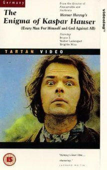 """The Enigma of Kaspar Hauser"" by Werner Herzog"