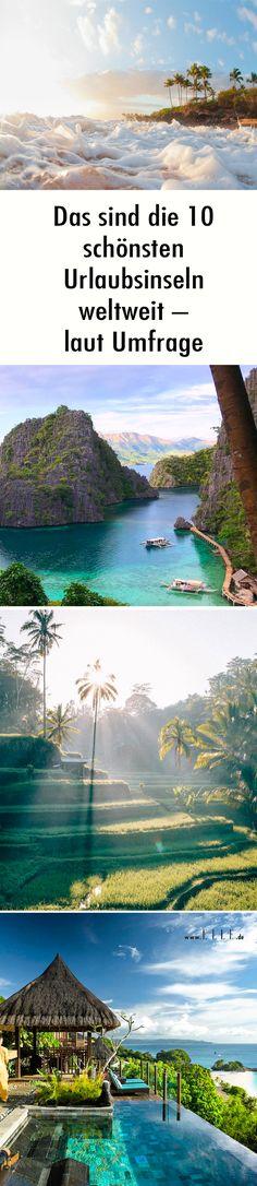Die Leser des Travel + Leisure Online-Magazins haben abgestimmt: das sind die Top 10 der schönsten Urlaubsinseln weltweit.