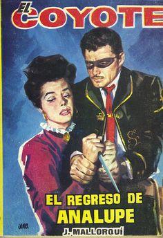 El regreso de Analupe. Ed. Cid, 1962 (Col. El Coyote ; 79)
