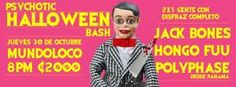 Psychotic Halloween Bash http://www.desktopcostarica.com/eventos/2014/psychotic-halloween-bash-chivo-con-jack-bones-hongo-fuu-polyphase