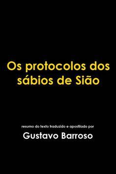 Download Os Protocolos Dos Sabios de Siao – Gustavo Barroso em ePUB mobi e PDF