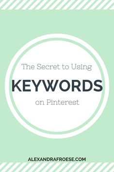 Keywords are what Pinterest uses to categorize and find content when typed into the search bar.  Using the proper keywords is crucial - without keywords (or with the wrong keywords), your target audience won't see any of your posts.  Pinterest Strategy | Pinterest Marketing | Social Media Marketing | Social Media Strategy | Pinterest for Business | Pinterest Manager | Pinterest Keywords | Pinterest SEO | Search Engine Optimization