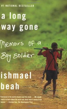 A Long Way Gone: Memoirs of a Boy Soldier: Ishmael Beah: 9780374531263: http://librarycatalog.becker.edu/search~S9/?searchtype=t&searcharg=long+way+gone (Swan)